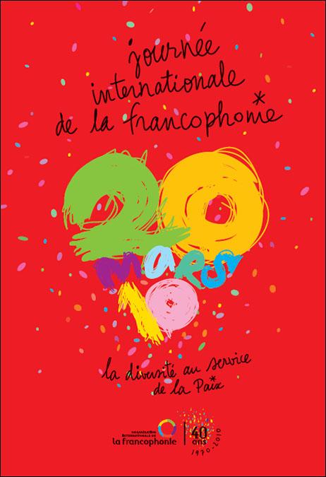 Affiche Jour de la Francophonie le 20 mars 2010